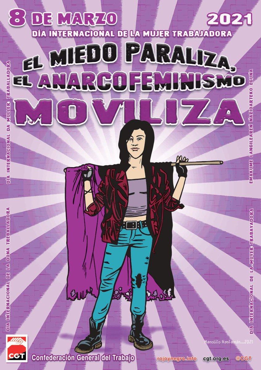 8 de Marzo de 2021. ¡El miedo paraliza, el anarcofeminismo moviliza!